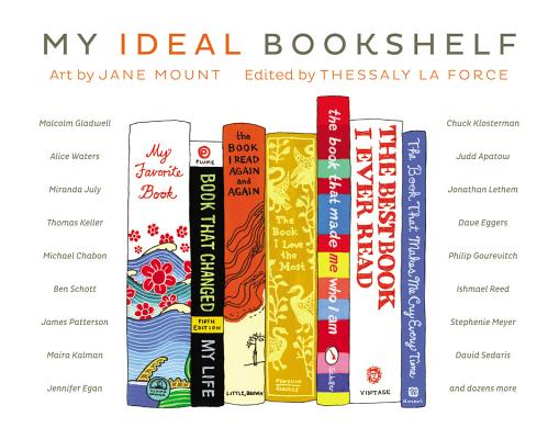 My Ideal Bookshelf By Mount, Jane/ La Force, Thessaly