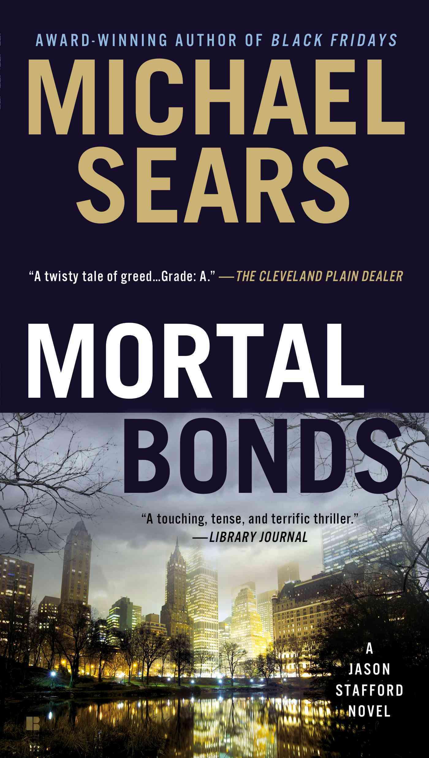 Mortal Bonds By Sears, Michael