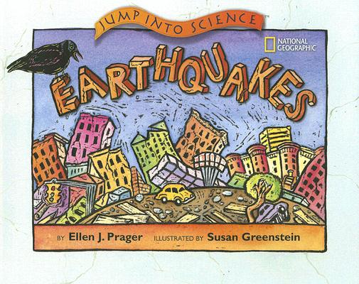 Earthquakes By Prager, Ellen J./ Greenstein, Susan (ILT)